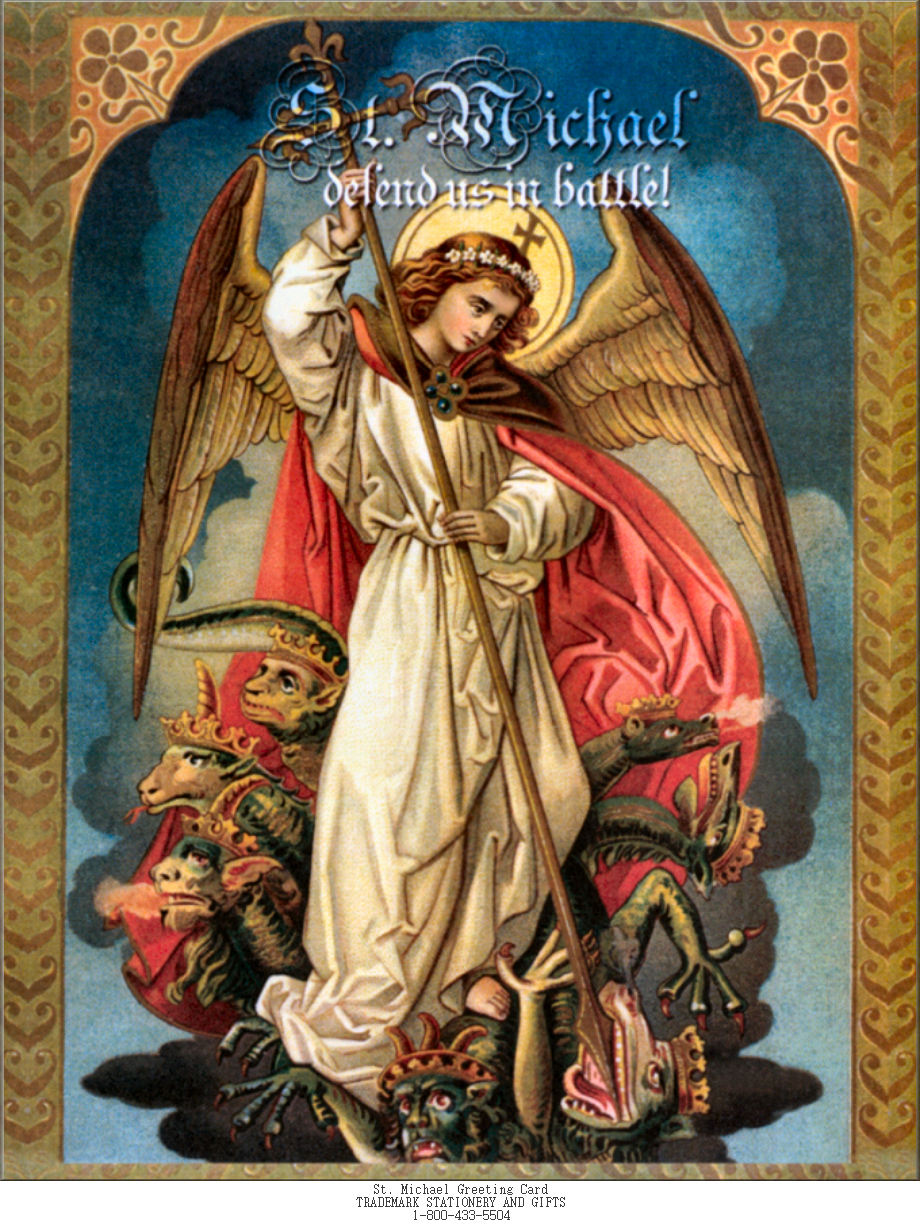 St Michael the Archangel, the First Defender of the Kingdom of Jesus Christ